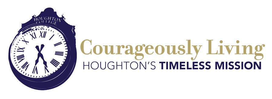 Courageously Living Houghton's Timeless Mission
